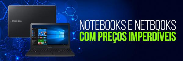 Notebooks e netbooks com preços imperdíveis